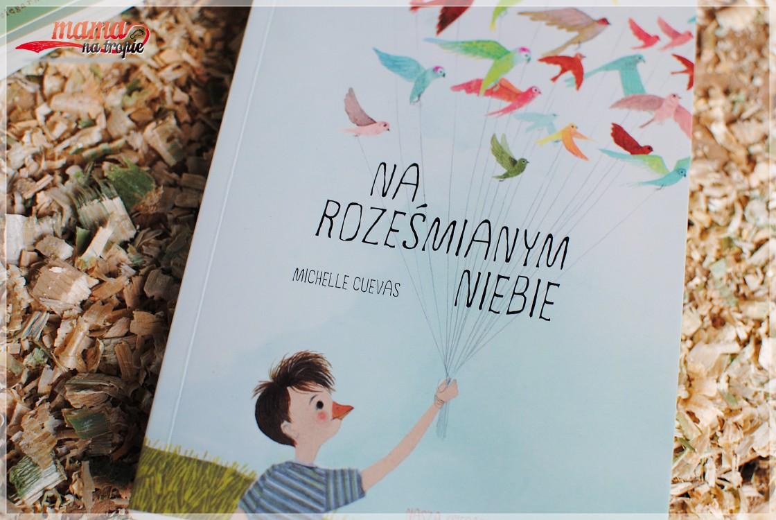 na roześmianym niebie, ważna książka, nasza księgarnia, mamanatropie.pl