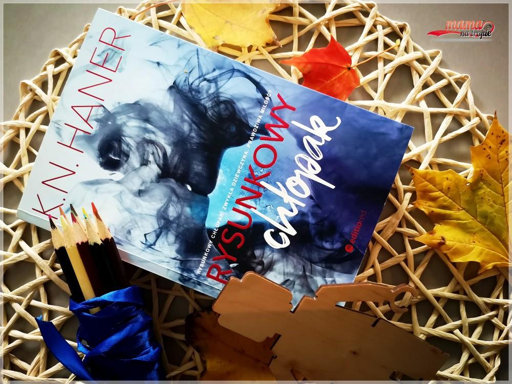 rysunkowy chłopak, powieść dla kobiet, powieść dla dorosłych, K.N.Haner, piękna historia