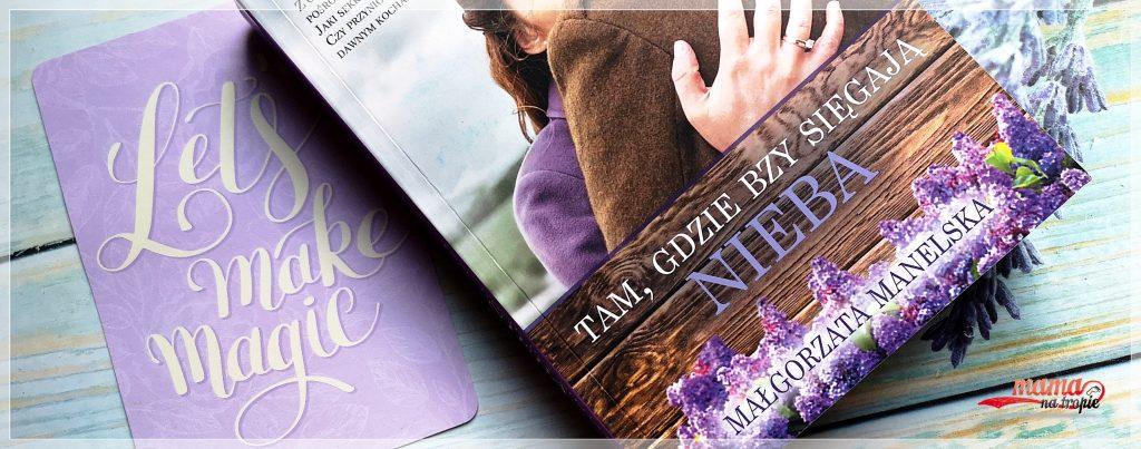tam gdzie bzy sięgają nieba, waspos, małgorzata Manelska, powieść, polska autorka