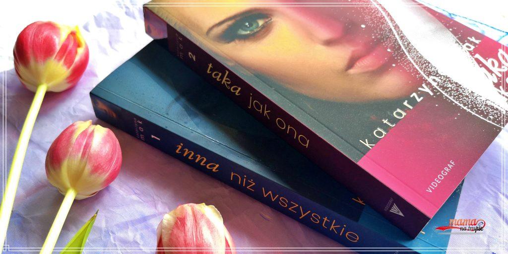 taka jak ona, inna niż wszystkie, katarzyna mak, videograf, powieść polska, romans, powieść dla kobiet